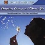 MD-54 Accepting Change and Moving On: Loss and Letting Go