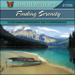 MD-56 Finding Serenity: Overcoming Dependence And Co-Dependence
